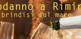 Capodanno 2019 Rimini: prenota prima e risparmia il 15%!